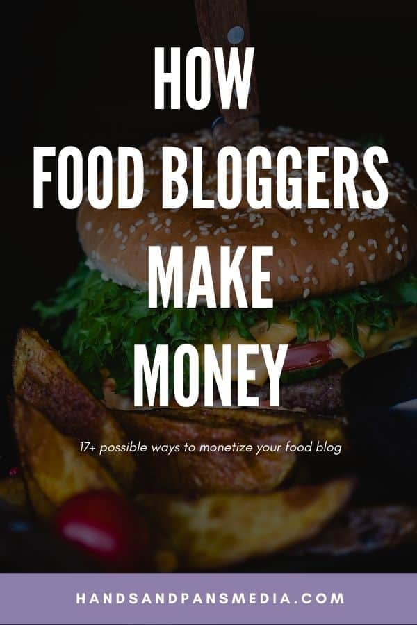 A cheeseburger with the words how food bloggers make money